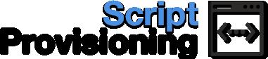 Script Provisioning